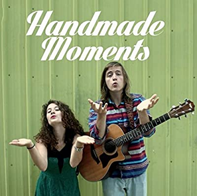 Handmade Moments [Explicit]