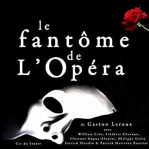 Le Fantôme de l'Opéra Audiobook
