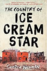 The Country of Ice Cream Star by Sandra Newman (2015-02-10)