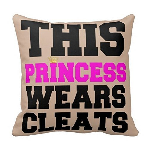 Rdkekxoel Decorative Cushion Cover This Princess Wears Soccer Softball Cleats Throw Pillow Case 16x16 Inches