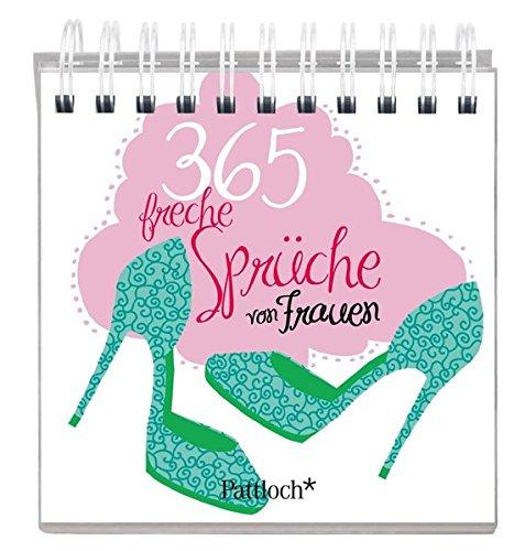 365 Freche Sprüche Von Frauen Aufstellbuch 9783629109125