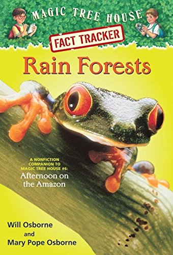 Rain Forests (Magic Tree House Research - Forest House