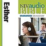 NIV Audio Bible: Esther (Dramatized) | Zondervan
