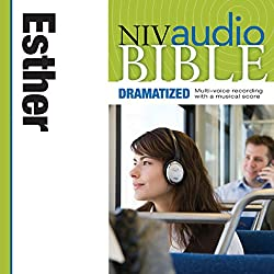 NIV Audio Bible: Esther (Dramatized)