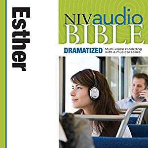 NIV Audio Bible: Esther (Dramatized) Audiobook