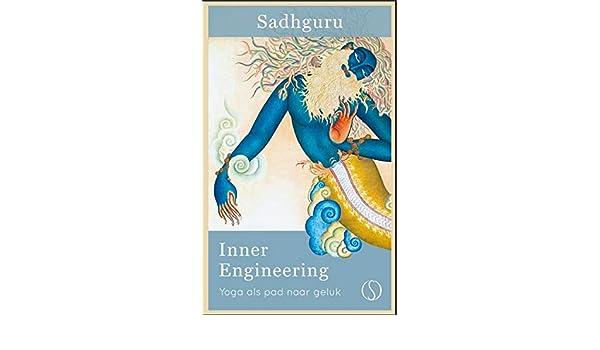 Inner Engineering: yoga als pad naar geluk: Amazon.es ...