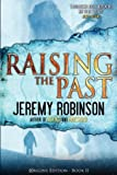 img - for Raising the Past (Origins Edition) Paperback   May 9, 2011 book / textbook / text book