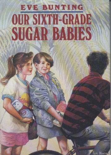 OUR 6 GRADE SUGAR BABY LB by Bunting E (1990-11-04) - Sugar Babies Baby Bunting