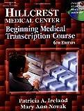 Hillcrest Medical Center: Beginning Medical