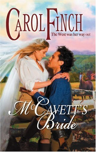 Mccavetts Bride Kindle Edition By Carol Finch Romance Kindle