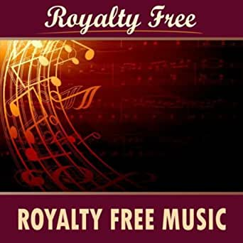 Royalty Free Music by Royalty Free Music on Amazon Music ...