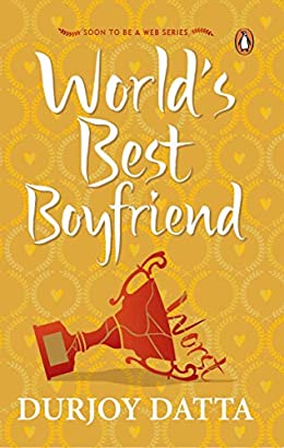 Durjoy Datta Books List : World's Best Boyfriend