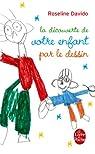 La découverte de votre enfant par le dessin par Davido
