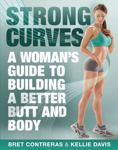Outside Curve - Strong Curves: A Woman's Guide to Building a Better Butt and Body