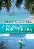 Passion for the Sea, Jimmy Cornell, 1408122685