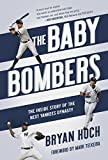 Kyпить The Baby Bombers: The Inside Story of the Next Yankees Dynasty на Amazon.com