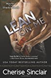 Lean on Me, Cherise Sinclair, 0991322223