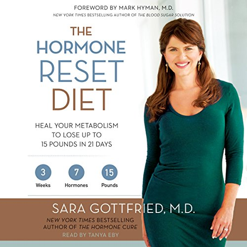 The Hormone Reset Diet: Heal Your Metabolism to Lose Up to 15 Pounds in 21 Days Audiobook [Free Download by Trial] thumbnail