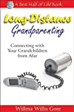 Long-Distance Grandparenting, Willma Willis Gore, 1884956750
