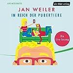 Im Reich der Pubertiere | Jan Weiler