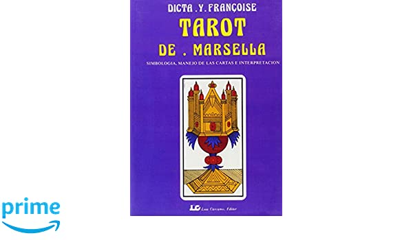 Tarot de marsella/ Tarot of Marsella (Spanish Edition ...