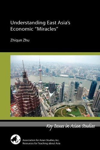 Understanding East Asia's Economic Miracles by Zhu, Zhiqun [Assn for Asian Studies Inc,2007] [Paperback]