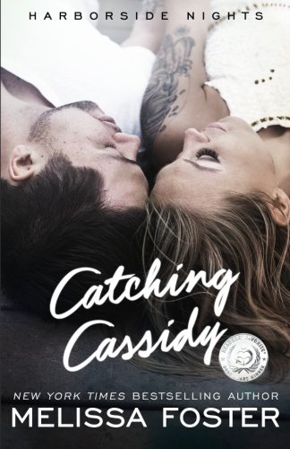 Download Catching Cassidy (Harborside Nights, Book One) New Adult Romance (Volume 1) pdf epub