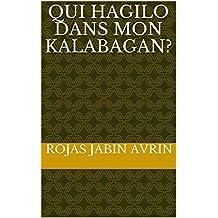 Qui Hagilo dans mon kalabagan? (French Edition)