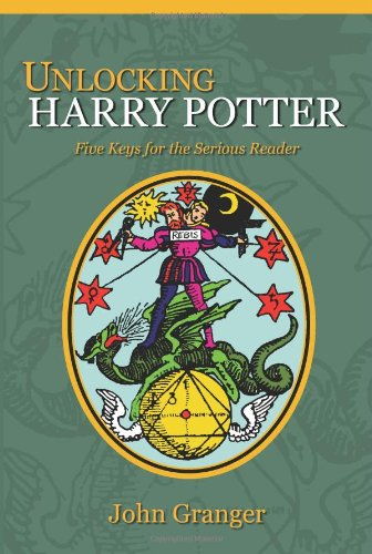 Unlocking Harry Potter Five Keys for the Serious Reader – HPB