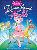 DVD : Angelina Ballerina: Dance Around The World