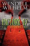 Factory 47, Wendell Wilhelm, 1607496917