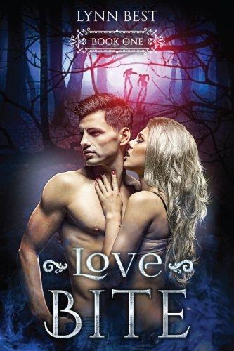 Love Bite: Book One (Bite Series) (Volume 1)