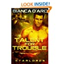 Talent For Trouble (StarLords Book 2)