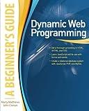 Dynamic Web Programming, Marty Matthews and John Cronan, 0071633448