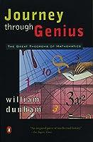 Journey through Genius: The Great Theorems of Mathematics
