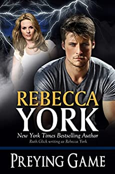 Preying Game (Decorah Security Series, Book #15): A Paranormal Romantic Suspense Novel by [York, Rebecca]