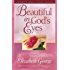 Beautiful in God's Eyes Growth and Study Guide: The Treasures of the Proverbs 31 Woman (George, Elizabeth (Insp))