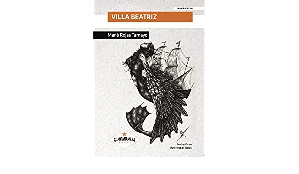 Amazon.com: Villa Beatriz (Spanish Edition) eBook: Marié Rojas Tamayo: Kindle Store