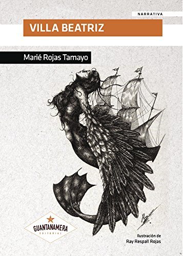 Villa Beatriz (Spanish Edition) by [Marié Rojas Tamayo]