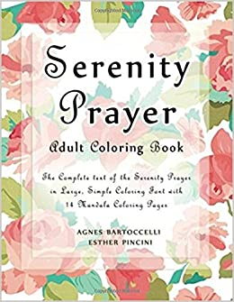 Amazon Serenity Prayer Adult Coloring Book The Complete Text Of In Large Simple Font With 14 Mandala Pages