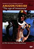 Amazon forever - the age of innocence
