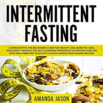 Amazon Com Intermittent Fasting 2 Manuscripts The Beginners Guide