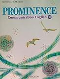 PROMINENCE Communication English3 文部科学省検定済教科書[コⅢ/303]