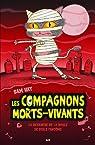 Les compagnons morts-vivants, tome 2 : La revanche de la boule à poils fantôme par Hay