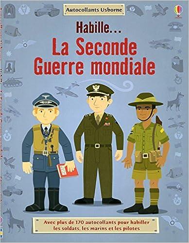 Livres Habille.. La Seconde Guerre Mondiale pdf, epub