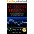 OPTIONS TRADING: The Advanced Guide That Will Make You The KING Of Options Trading