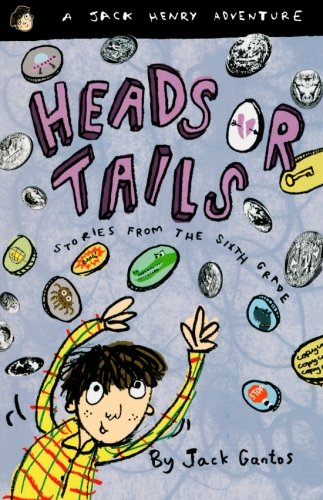 Heads or Tails: Stories from the Sixth Grade (Jack Henry) (Best Pizza In Key West)