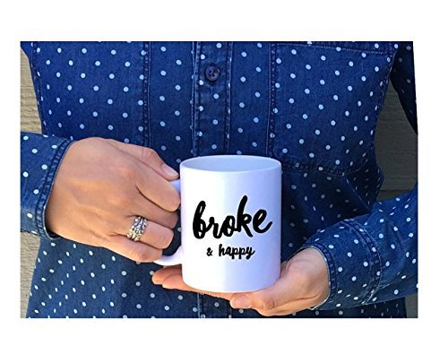 Broke and Happy // Poor & Happy Mug // Poor and Happy Season Mug // Poor Mug // Happy Mug // Gift for Her // Gift for Him