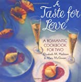 img - for A Taste for Love: A Romantic Cookbook for Two book / textbook / text book