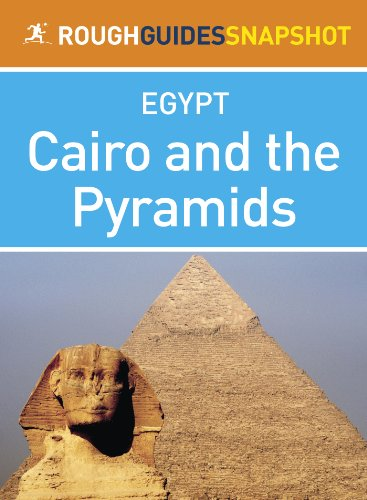 (Cairo and the Pyramids (Rough Guides Snapshot Egypt))